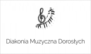 Diakonia Muzyczna Dorosłych