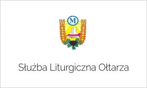 Służba Liturgiczna Ołtarza